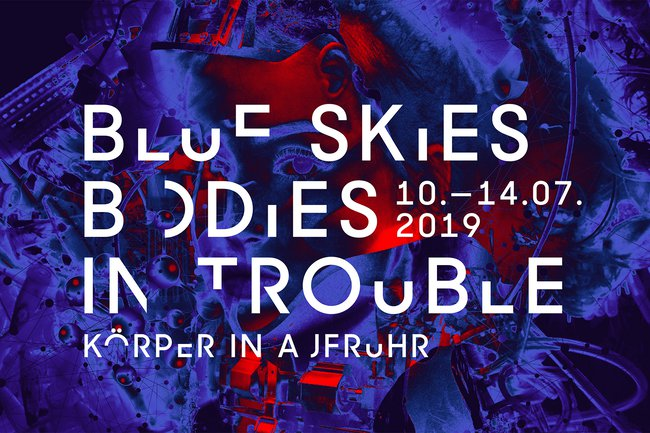 Blue Skies Bodies in trouble Körper in Aufruhr